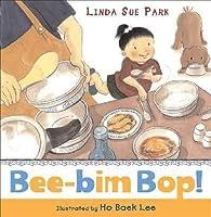Harcourt School Publishers Storytown: Ltl Bk Bee-Bim Bop! Gr K Stry 08 0153524588 Book Cover