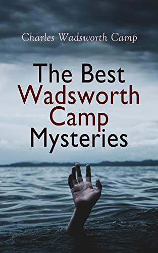 The Best Wadsworth Camp Mysteries: Sinister Island, The Abandoned Room, The Gray Mask & The Signal Tower