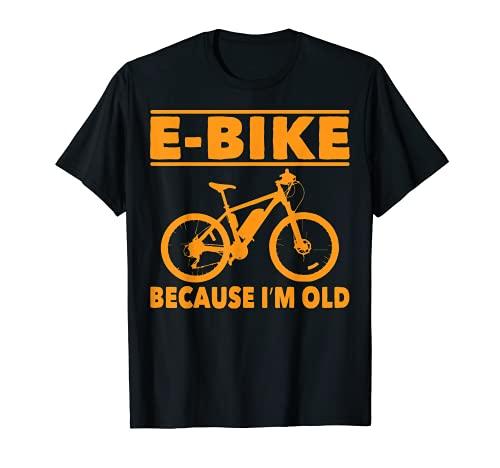 Vélo électrique avec inscription « Because I'm Old Grandpa Bikers » T-Shirt