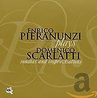 Enrico Pieranunzi Plays Domenico Scarlatti [輸入盤]