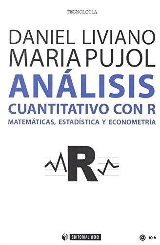 Análisis cuantitativo con R: Matemática, estadística y econometría: 482 (Manuales)