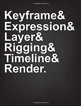 Keyframe & Expression & Layer & Rigging & Timeline & Render: Animation Storyboard Notebook