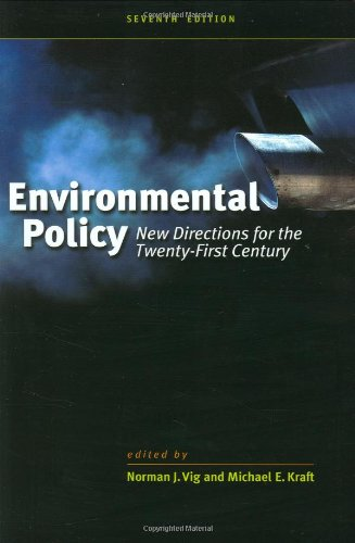 Environmental Policy: New Directions for the Twenty-First...