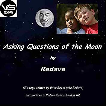Asking Questions of the Moon