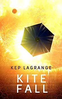 Kite Fall (Pervideo Series Book 2) by [Kep Lagrange]