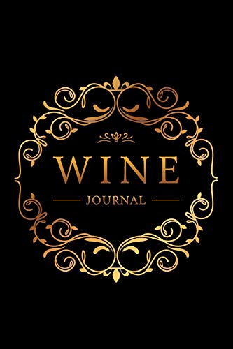 Wine Journal: Wine Tasting Notebook & Diary | Elegant Gold and Black Design (Gifts for Wine Lovers)