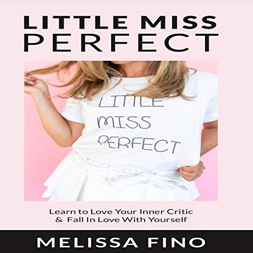 Little Miss Perfect Audiobook By Melissa Fino cover art