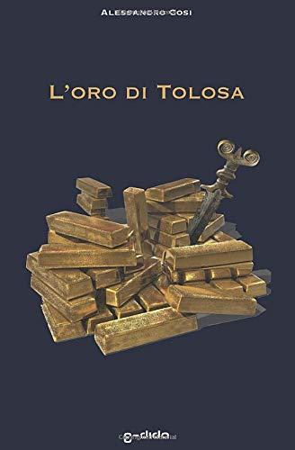 L'oro di Tolosa
