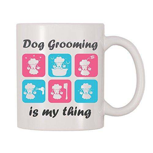 Dog Grooming Is My Thing Coffee Mug