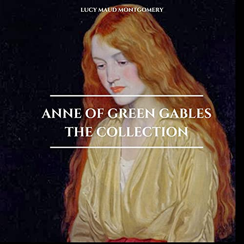 Anne of Green Gables - The Collection cover art