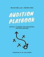 Audition Playbook: Optimal Planning for Orchestral Audition Success