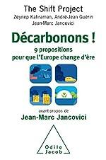 Décarbonons ! - 9 propositions pour que l'Europe change d'ère de The Shift Project