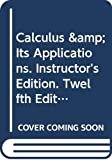 Calculus & Its Applications. Instructor's Edition. Twelfth Edition