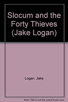 Slocum and the Forty Thieves - Book #170 of the Slocum