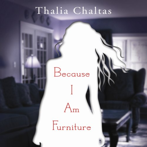 Because I Am Furniture audiobook cover art