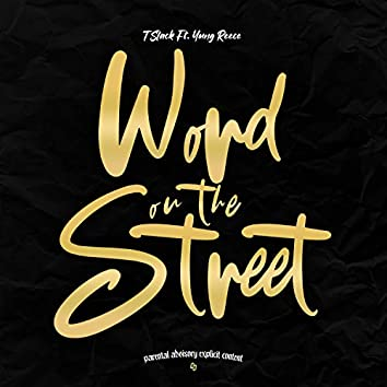 Word On The Street (feat. Yung Reece)