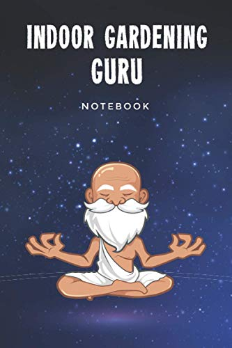 Indoor Gardening Guru Notebook: Customized Lined Journal Gift For Somebody...