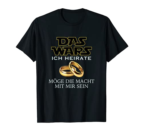 Das wars junggesellenabschied jga Geschenk Junggeselle Mann T-Shirt