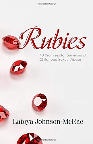 Rubies: 40 Promises for Survivors of Childhood Sexual Abuse