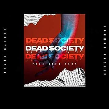 Dead Society (feat. Adnan Baloch)