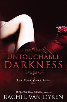 Untouchable Darkness (The Dark Ones Saga Book 2) by [Rachel Van Dyken]