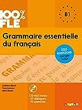 Grammaire essentielle du français niveau B1 - Livre + CD (100% FLE)
