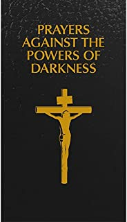 Prayers Against the Powers of Darkness(book cover colors may vary)