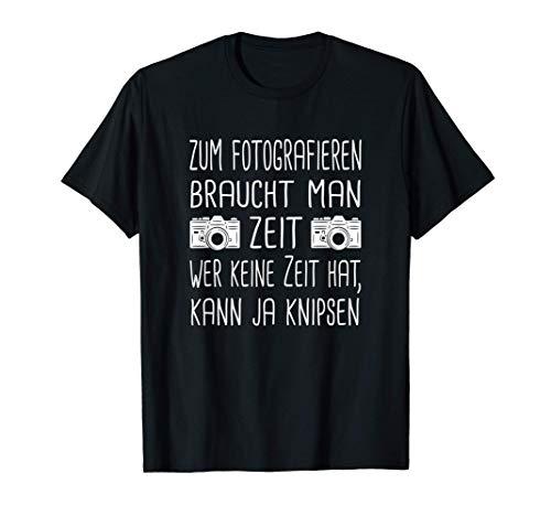 Fotografen Fotografie Kamera Fotografin Camera Objektiv T-Shirt