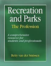 Recreation And Parks: The Profession