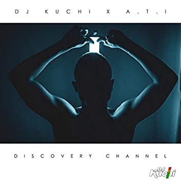Discovery Channel (feat. ATI)