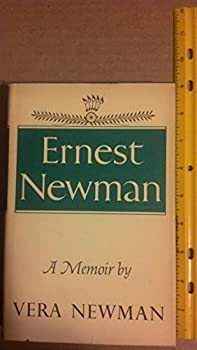 Hardcover Ernest Newman;: A memoir by his wife Book