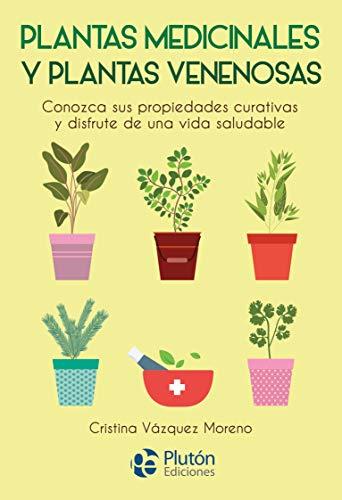Plantas medicinales y plantas Venenosas (Colección Nueva Era)