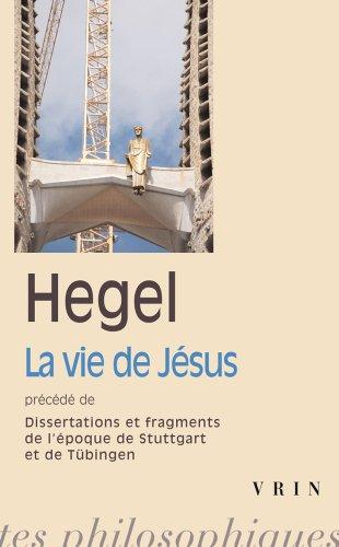 La vie de Jésus : Précédé de Dissertations et fragments de l'époque de Stuttgart et de Tübingen