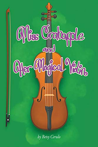 Miss Crabapple and Her Magical Violin (English Edition)