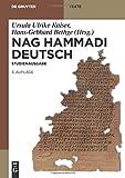 Nag Hammadi Deutsch: Studienausgabe. Nhc I?Xiii, Codex Berolinensis 1 Und 4, Codex Tchacos 3 Und 4 (de Gruyter Texte) - Hans-Gebhard Bethge
