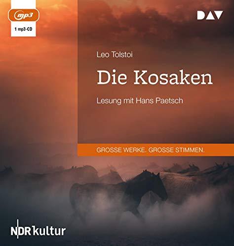 Die Kosaken: Lesung mit Hans Paetsch (1 mp3-CD)