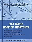 SAT Math: Book of Shortcuts (College Entrance Exam Prep Books)