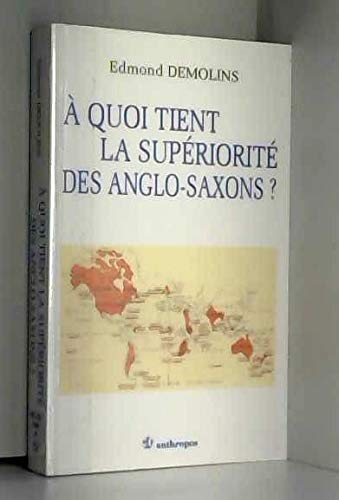 A quoi tient la supériorité des Anglo-Saxons ?