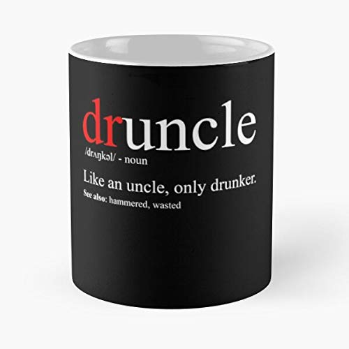 Drunk Funcle Hilarious Funny Druncle Uncle Drucle The Best Taza de café de cerámica blanca de 315 ml