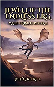 Jewel of the Endless Erg: Mage Errant Book 2