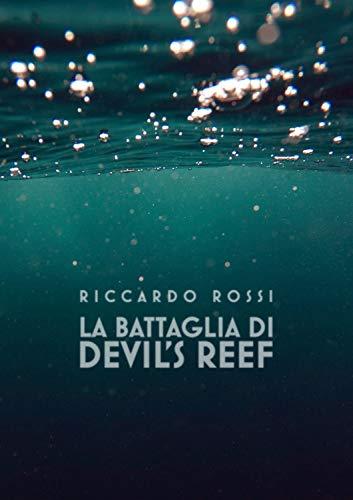 La battaglia di Devil's Reef