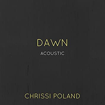 Dawn (Acoustic)