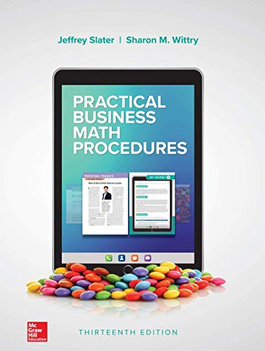 Compare Textbook Prices for Practical Business Math Procedures 13 Edition ISBN 9781260239485 by Slater, Jeffrey,Wittry, Sharon