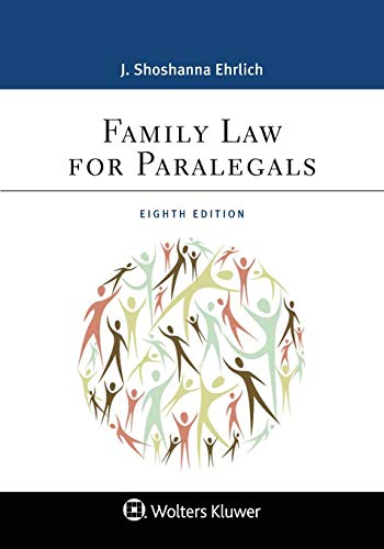 Compare Textbook Prices for Family Law for Paralegals Aspen Paralegal 8 Edition ISBN 9781543801668 by J. Shoshanna Ehrlich