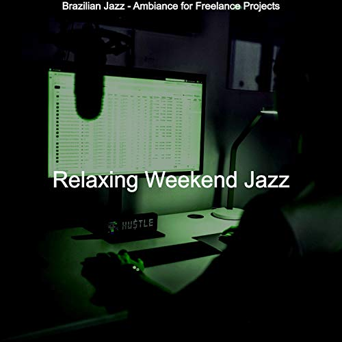 Brazilian Jazz - Ambiance for Freelance Projects