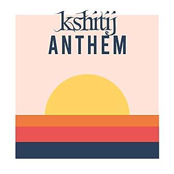 Kshitij Anthem