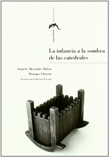La infancia a la sombra de las catedrales (Sagardiana)