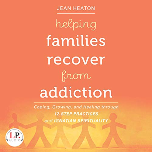 Helping Families Recover from Addiction cover art