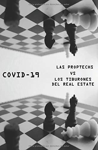 COVID-19: Las Proptechs Vs Los tiburones del real estate