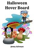 Halloween Hover Board: Kindergarten books,...